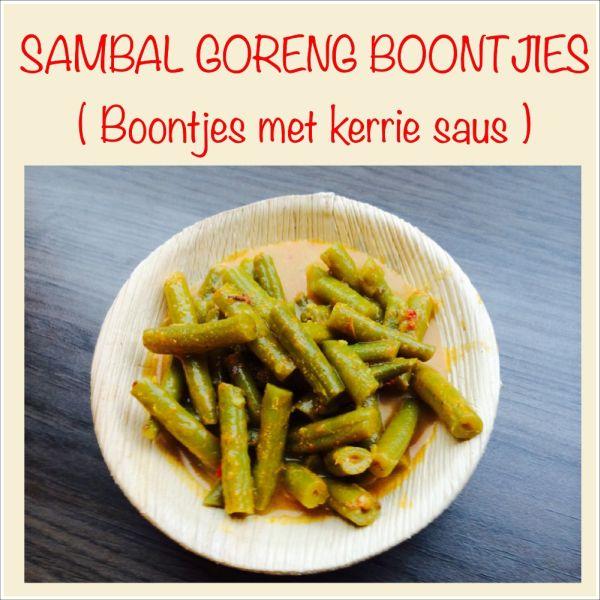 Sambal Goreng boontjes - Boontjes met kerriesaus